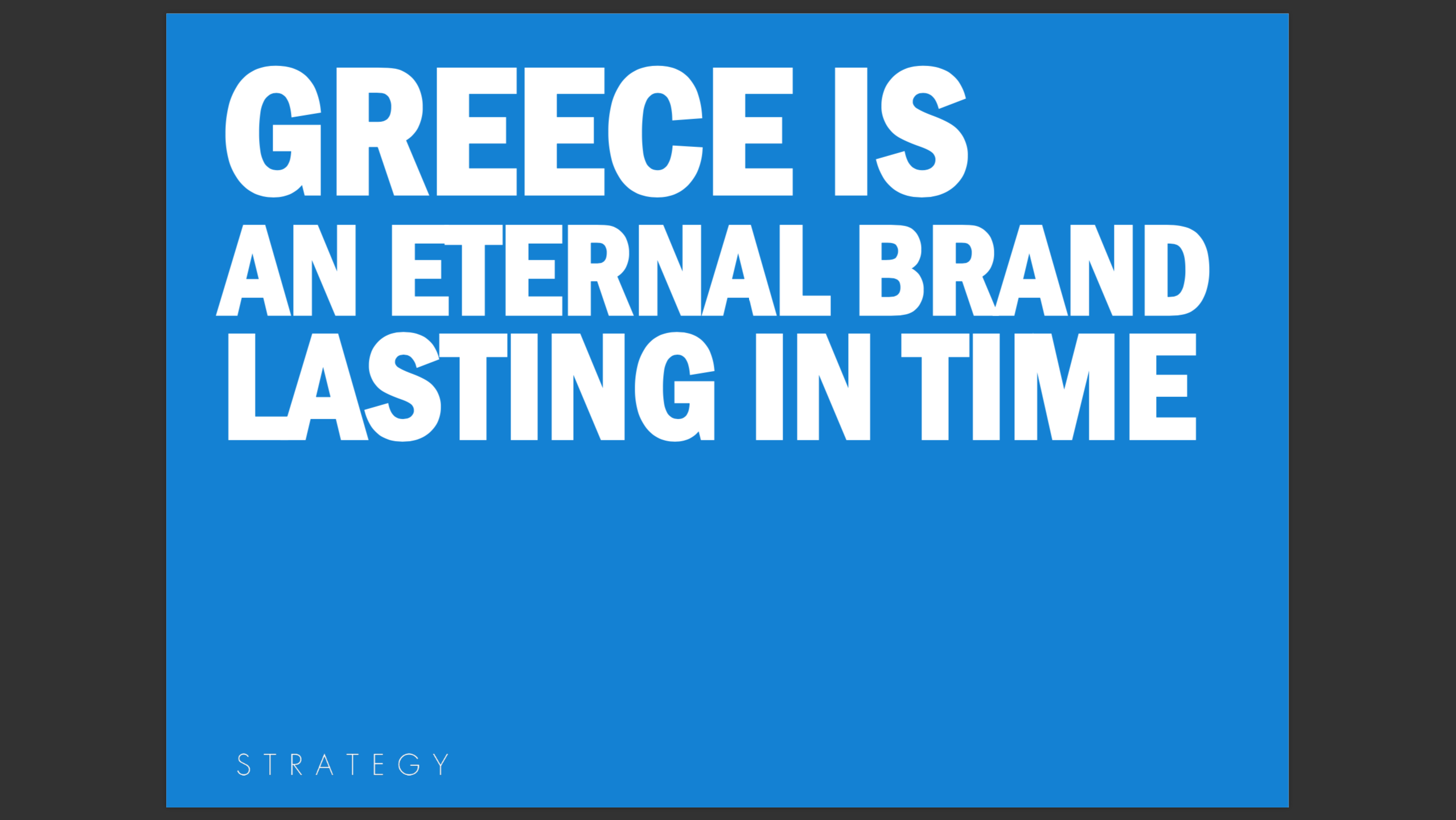 Greece is an internal brand lasting in time